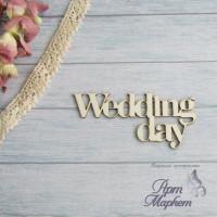 надпись Wedding Day  7х3,2 см