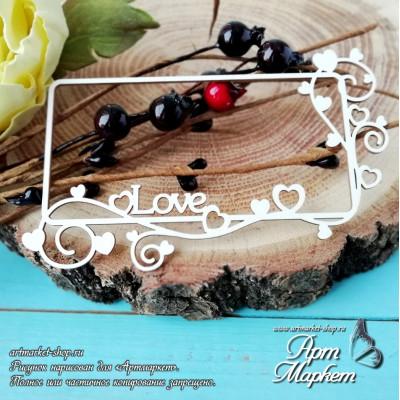 Чипборд Рамка прямоугольная Love РАЗМЕР: 9,8х6,1 см
